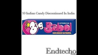 10 Indian Candy Discontinued In India