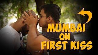 Mumbai on First Kiss