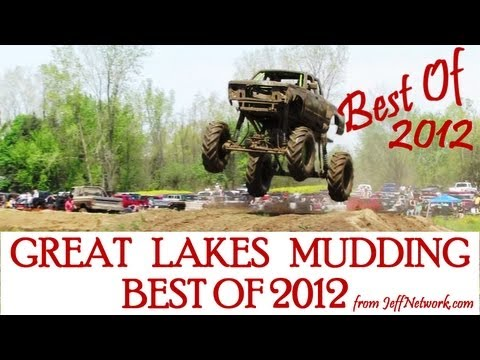 Great Lakes Mudding Best Of 2012