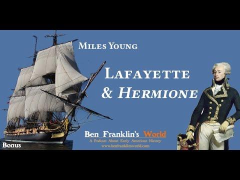 Bonus: Lafayette and the Hermione