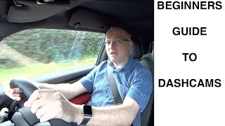 Dashcams - Why you need one and how they work