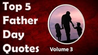 2018 Happy Fathers Day Quotes 3