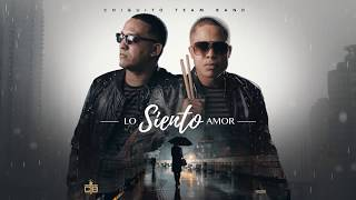 CHIQUITO TEAM BAND - Lo Siento Amor [Official Audio]