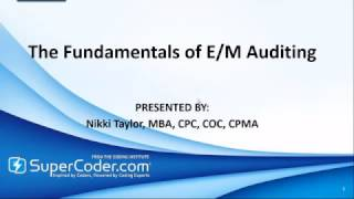 The Fundamentals of E/M Auditing