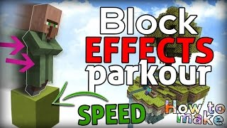 Minecraft: How to create a block effects parkour!
