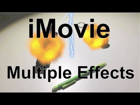 iMovie 11 Special Effects - Multiple Effects