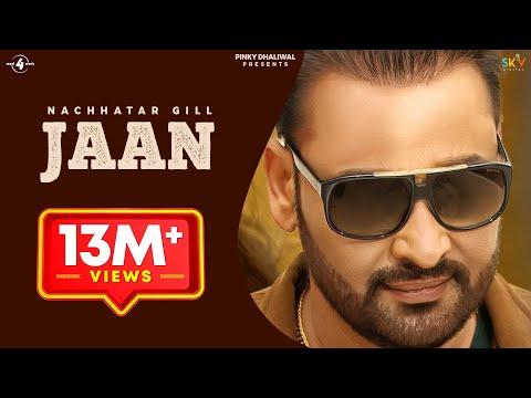 New Punjabi Songs 2016    JAAN    NACHHATAR GILL    Punjabi Sad Songs 2016