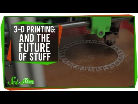 3D Printing and the Future of Stuff