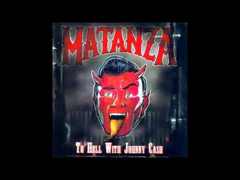 Matanza - Dont Take Your Guns To Town