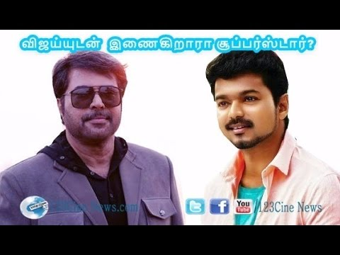 After Mohanlal, Vijay with Mammotty in his upcoming film Vijay 62| 123 Cine news