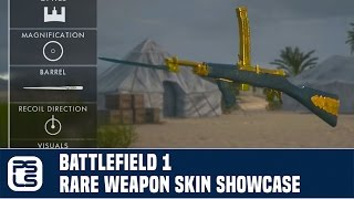 Battlefield 1 Rare Weapon Skin Showcase