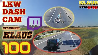LKW DASHCAM K [100] ► Live is Live ► Let's Drive LKW mit KLAUS