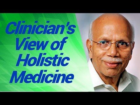 The Clinician's View of Holistic Medicine - B.M. Hegde