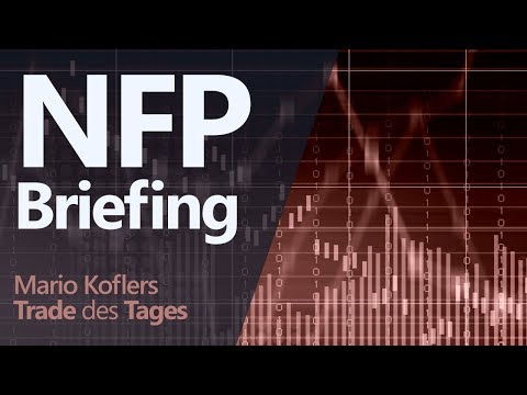 Trade des Tages - NFP Briefing