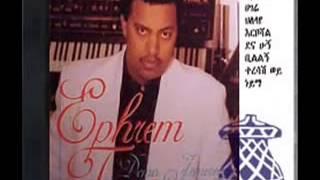 Ephrem Tamiru  Aytal 1988 E C (Ethiopian music)