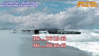 Lý kéo chài-Quỳnh Chi (Bản chế karaoke để hát mẫu)