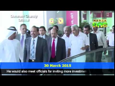 U A E willing to make huge investment in Kerala: Oommen Chandy's Dubai visit