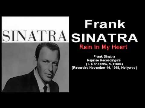 Frank Sinatra - Rain In My Heart