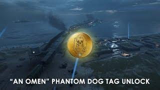 "[BF1] Unlocking ""An Omen"" Phantom Dog Tag"