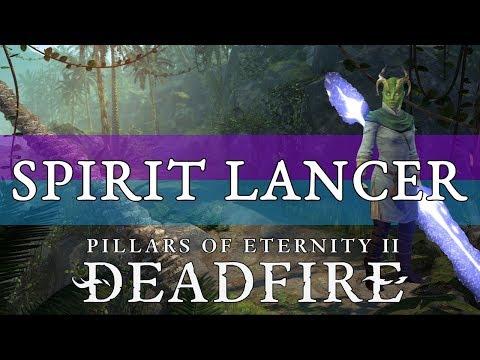Pillars Of Eternity 2 Build Guide: Sage (Spirit Lancer)