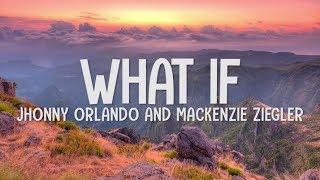 Download lagu Johnny Orlando & Mackenzie Ziegler -  What If (I Told You I Like You) (Lyrics-Letra)