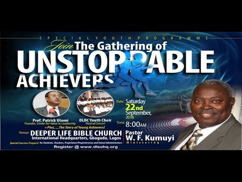 The Gathering of Unstoppable Achievers (Special Gathering of Youths - 2018 Lagos Edition)
