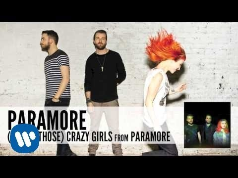 Paramore: (One Of Those) Crazy Girls (Audio)