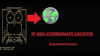 *2019* AWESOME Cell Phone tracker / Geo-coordinate Locator from IP Address | Advanced Scripting Tool