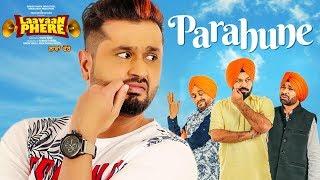 Ranjit Bawa: Parahune | Laavaan Phere | Roshan Prince | Rubina Bajwa | Latest Punjabi Movie Songs