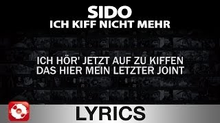 SIDO - ICH KIFF NICHT MEHR AGGROTV LYRICS (OFFICIAL VERSION)