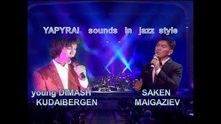 DIMASH/SAKEN.  YAPURAI sounds in jazz style. Песня «ЯПЫРАЙ» звучит в стиле джаз