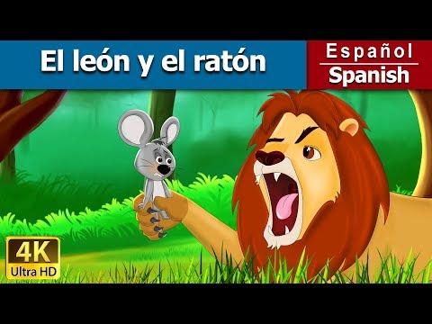 El león y el ratón - cuentos para dormir - cuentos infantiles en español - 4K - Spanish Fairy Tales