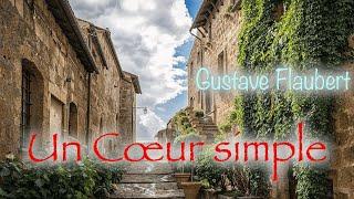 Livre audio : Un Coeur simple, Gustave Flaubert