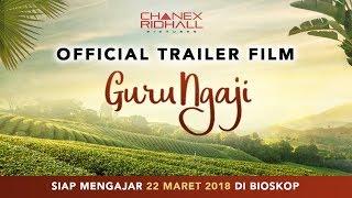 FILM GURU NGAJI - OFFICIAL TRAILER (Di Bioskop 22 Maret 2018)