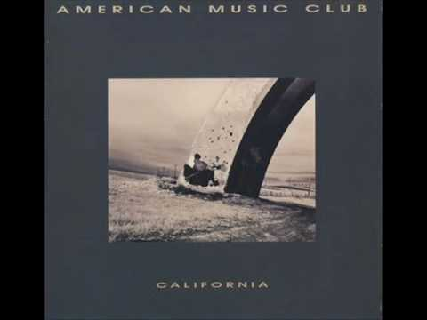 American Music Club - Pale And Skinny Girl
