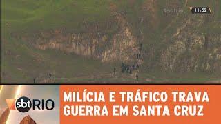 Dia de guerra entre milicianos e traficantes em Santa Cruz