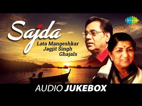 Sajda | Lata Mangeshkar & Jagjit Singh Ghazals | Audio Jukebox ► Vol 1 video