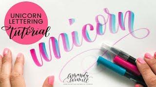 HOW TO: Unicorn Lettering - Amanda Arneill | Hand Lettering