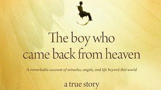 'The Boy Who Came Back From Heaven' Author Admits He Lied