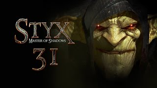 STYX: Master Of Shadows #031 - Speichääääärn! [deutsch] [FullHD]