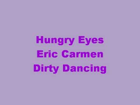 Hungry Eyes with lyrics