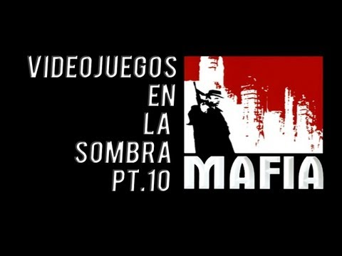 Mafia The city of lost heaven | Videojuegos en la Sombra Vol 10 Epic History