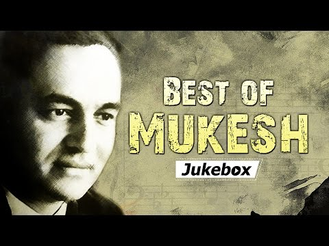 Best of Mukesh Songs (HD) - Jukebox 1 - Non Stop Bollywood Evergreen Hits