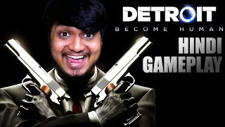"Finally Playing My Dream Game ""DETROIT: BECOME HUMAN"" (ACP. Pradyumana Ezio On Duty😜)"
