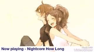 Download Lagu Nightcore - How Long (Charlie Puth) Gratis STAFABAND