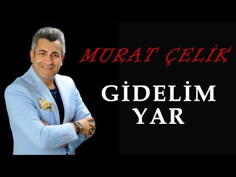Murat elik - Gidelim Yar MP3