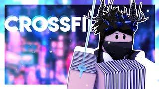 Crossfire +:。Stephen | short roblox music video