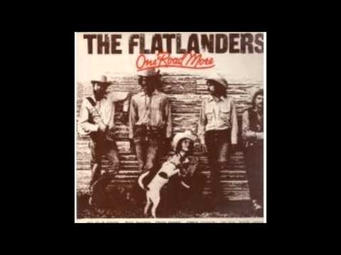 The Flatlanders - Keeper Of The Mountain