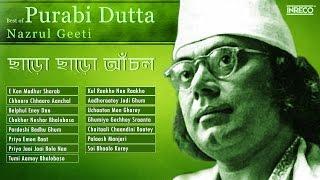 Top 15 Nazrul Geeti Collection   Purabi Dutta    Songs of Nazrul