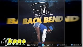Spice - Back Bend [Raw] November 2014 - Cashflow Records | Dancehall